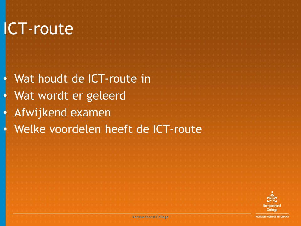 ICT-route Wat houdt de ICT-route in Wat wordt er geleerd