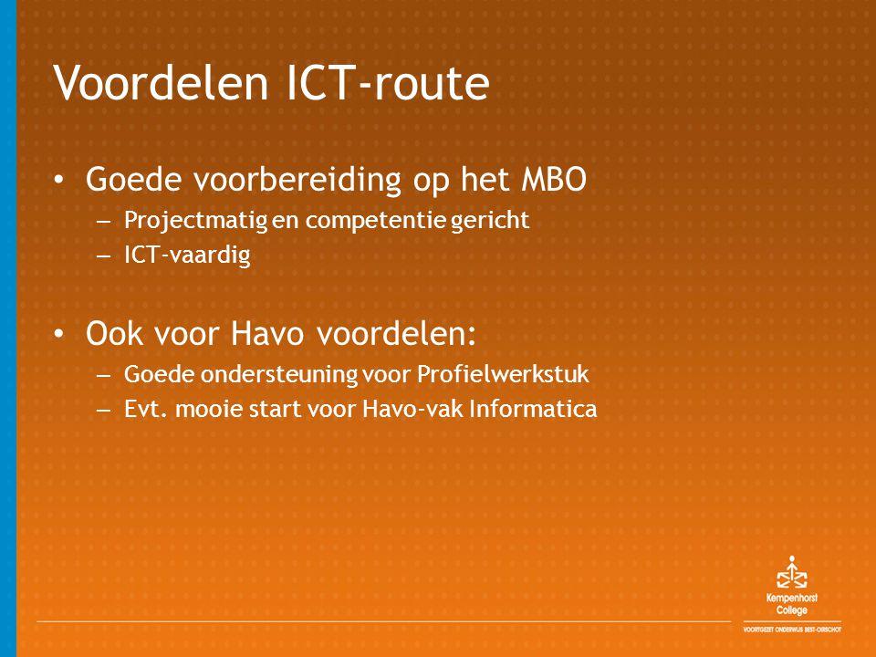Voordelen ICT-route Goede voorbereiding op het MBO
