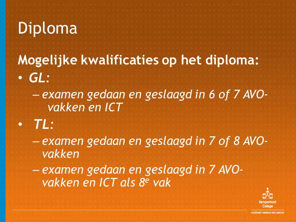 Diploma GL: TL: Mogelijke kwalificaties op het diploma: