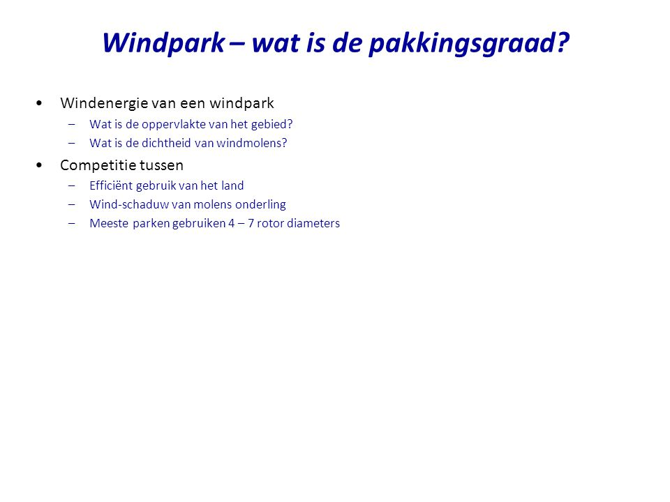 Windpark – wat is de pakkingsgraad