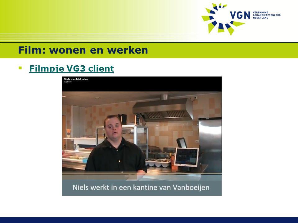 Film: wonen en werken Filmpje VG3 client Totale filmduur 4:46 min