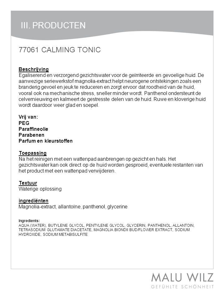 III. PRODUCTEN 77061 CALMING TONIC Beschrijving