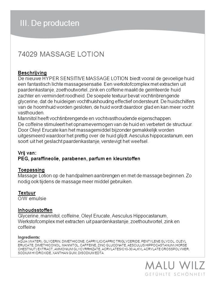 III. De producten 74029 MASSAGE LOTION Beschrijving