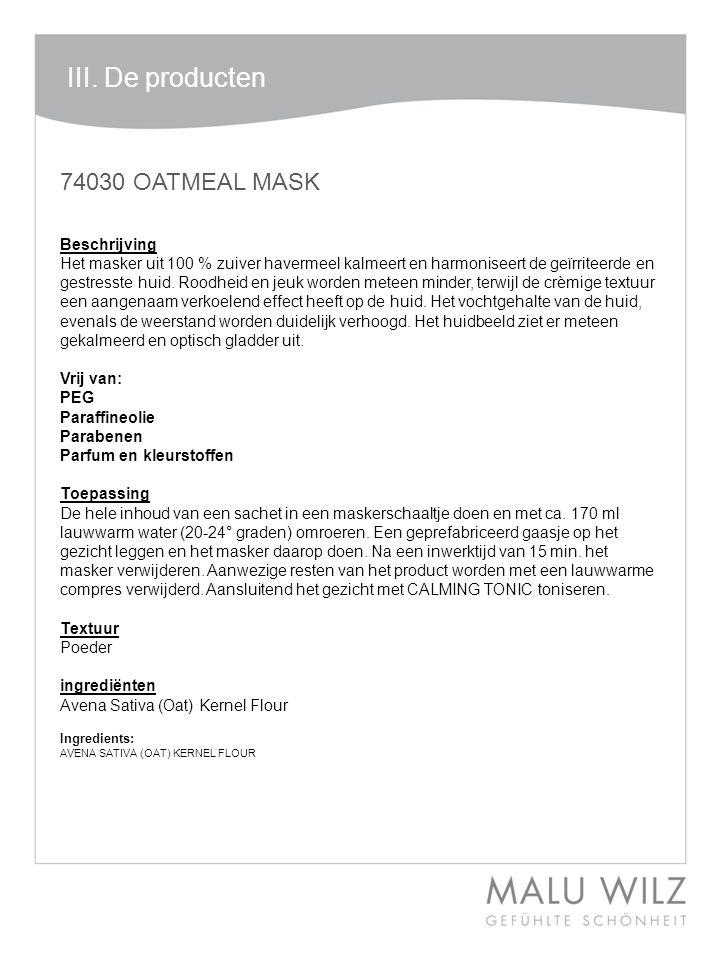 III. De producten 74030 OATMEAL MASK Beschrijving