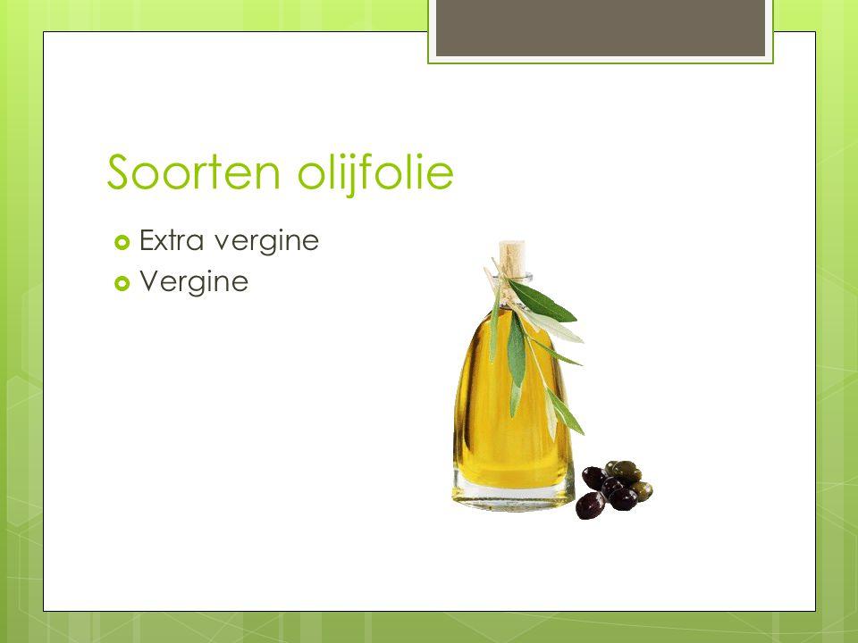 Soorten olijfolie Extra vergine Vergine