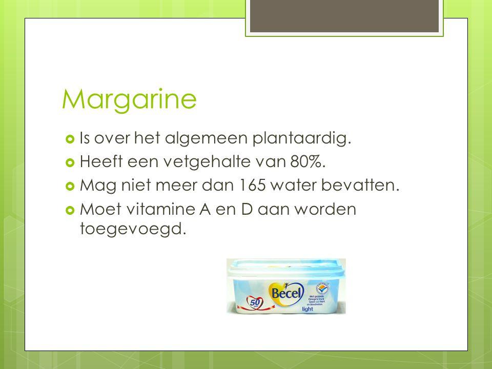 Margarine Is over het algemeen plantaardig.