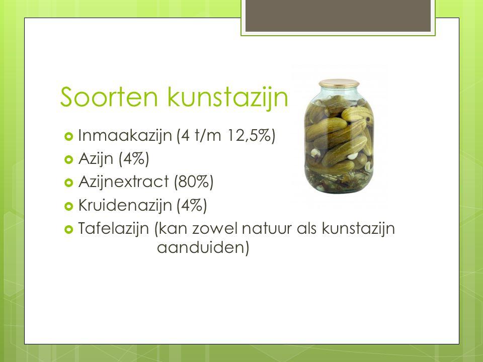 Soorten kunstazijn Inmaakazijn (4 t/m 12,5%) Azijn (4%)
