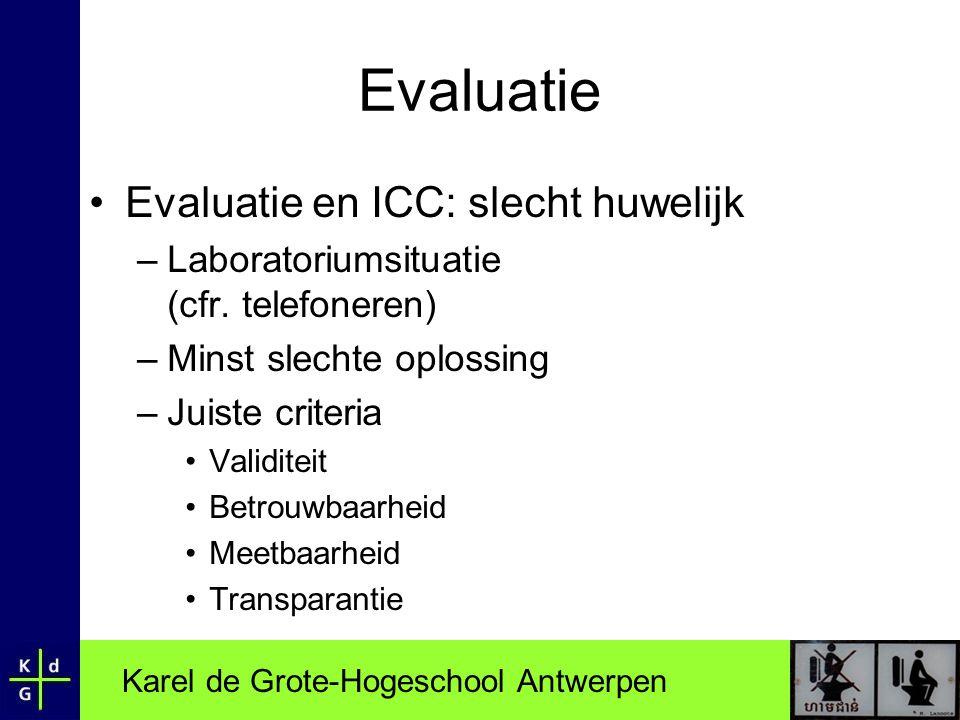 Evaluatie Evaluatie en ICC: slecht huwelijk