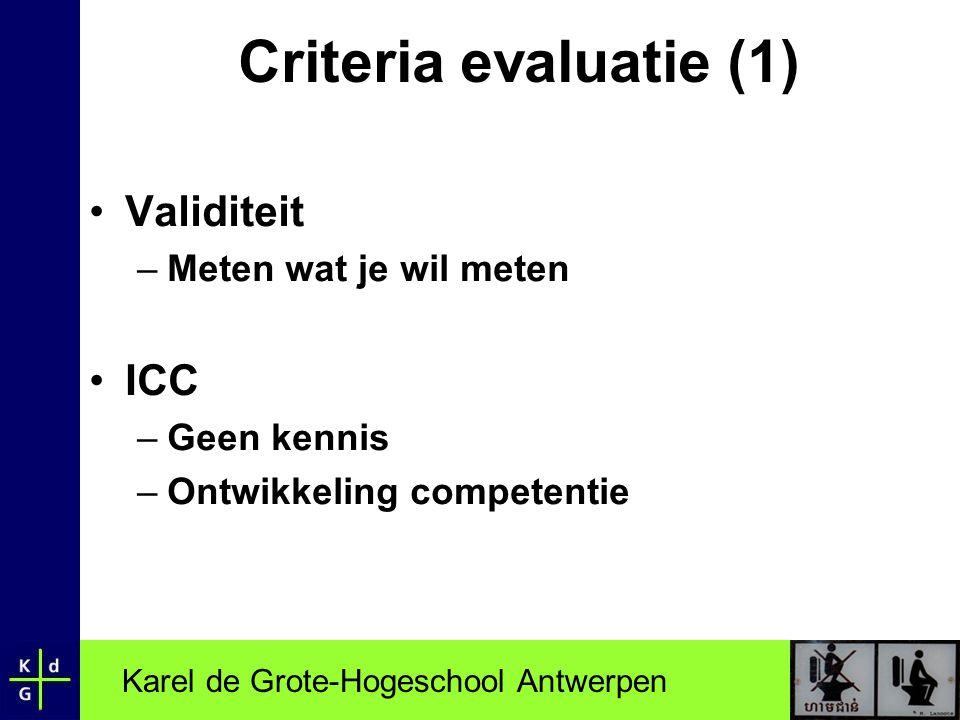 Criteria evaluatie (1) Validiteit ICC Meten wat je wil meten