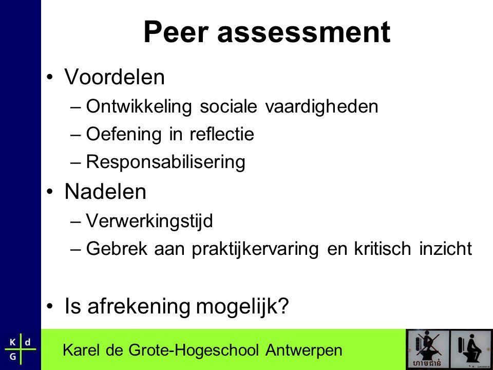 Peer assessment Voordelen Nadelen Is afrekening mogelijk