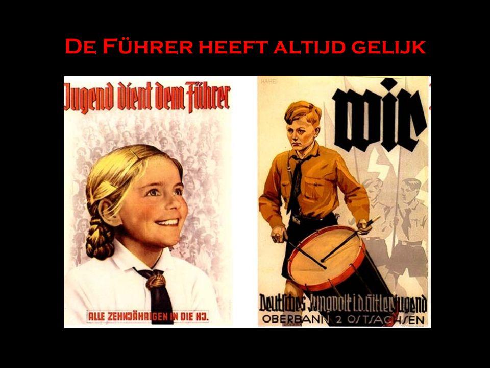 De Führer heeft altijd gelijk