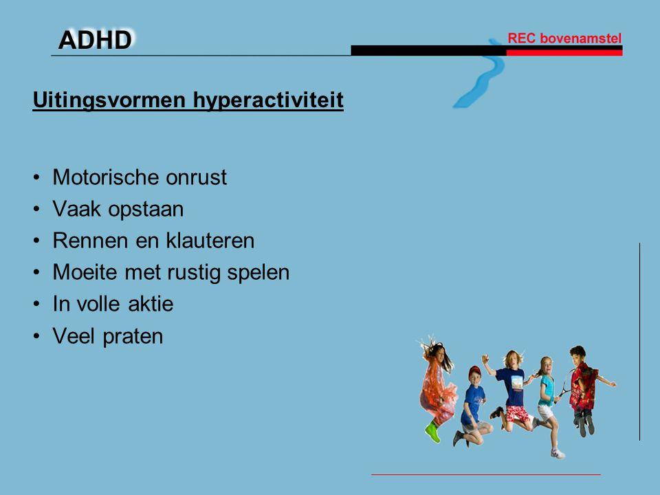 Uitingsvormen hyperactiviteit