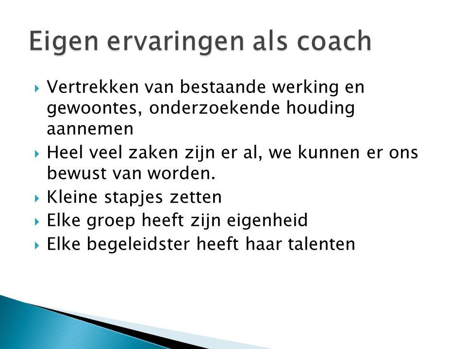 Eigen ervaringen als coach