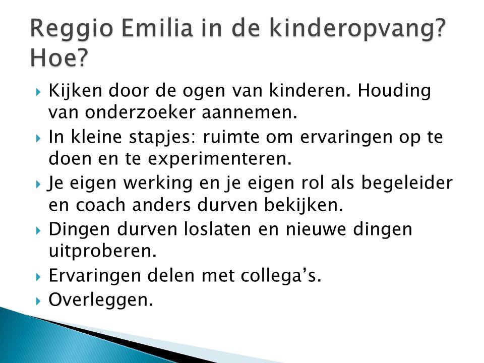 Reggio Emilia in de kinderopvang Hoe
