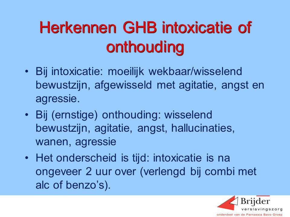 Herkennen GHB intoxicatie of onthouding