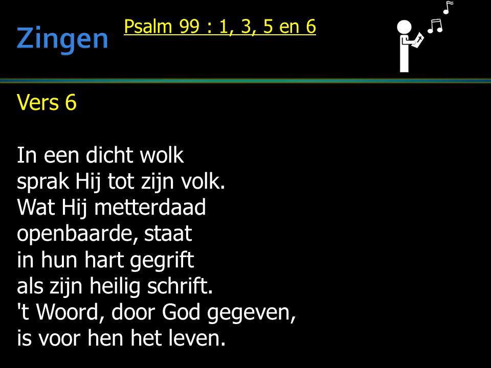 Zingen Vers 6 In een dicht wolk sprak Hij tot zijn volk.