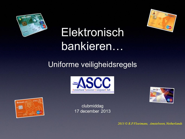 Elektronisch bankieren… Uniforme veiligheidsregels