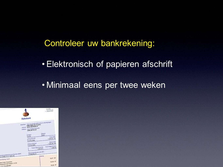 Controleer uw bankrekening: