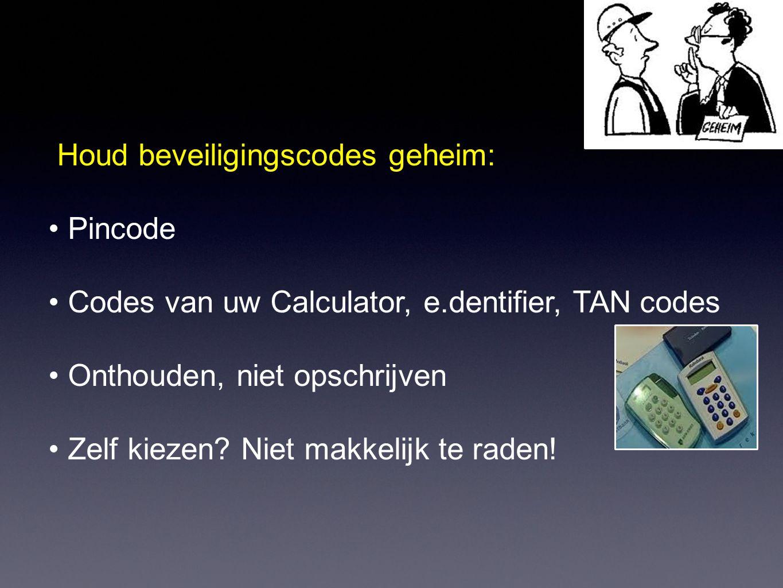 Houd beveiligingscodes geheim: