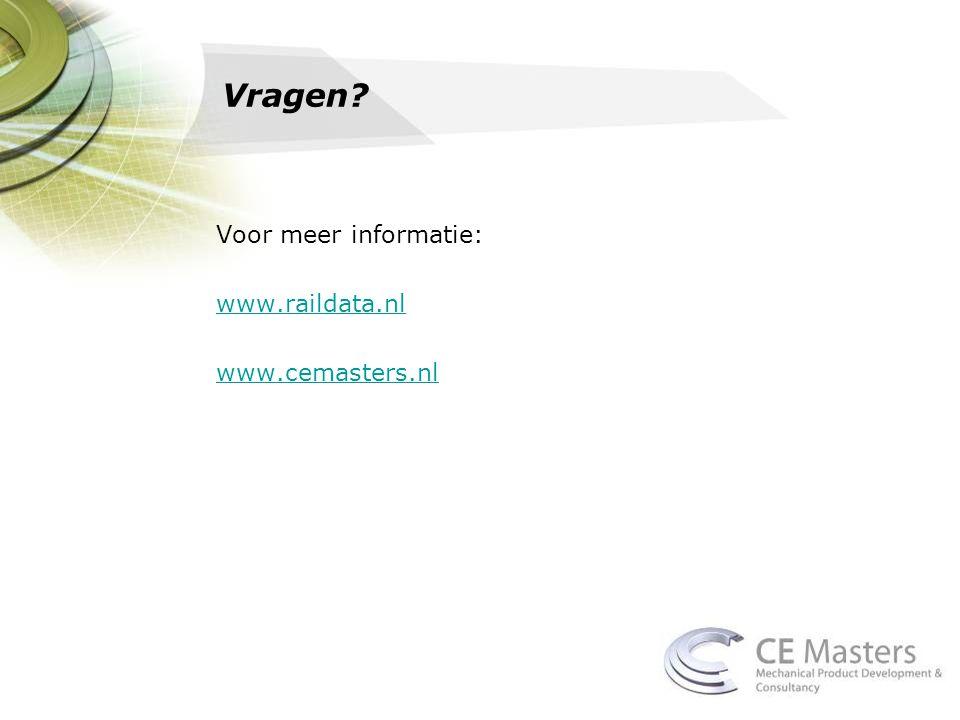Vragen Voor meer informatie: www.raildata.nl www.cemasters.nl