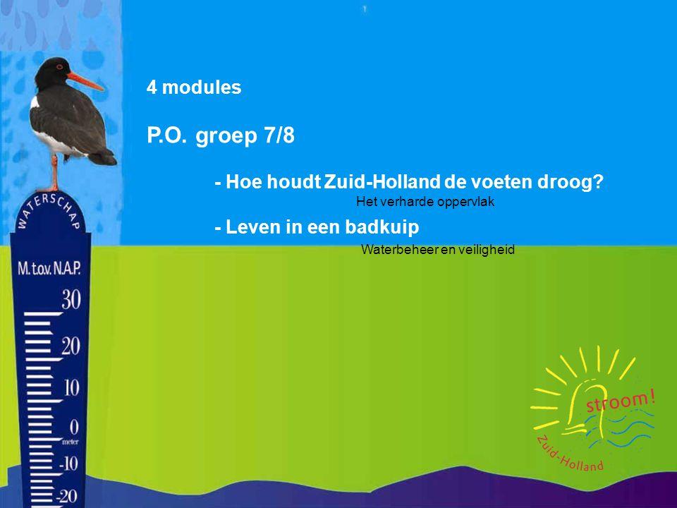 P.O. groep 7/8 4 modules - Hoe houdt Zuid-Holland de voeten droog