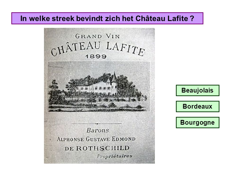 In welke streek bevindt zich het Château Lafite