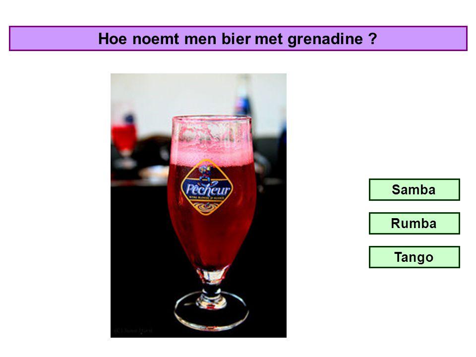 Hoe noemt men bier met grenadine
