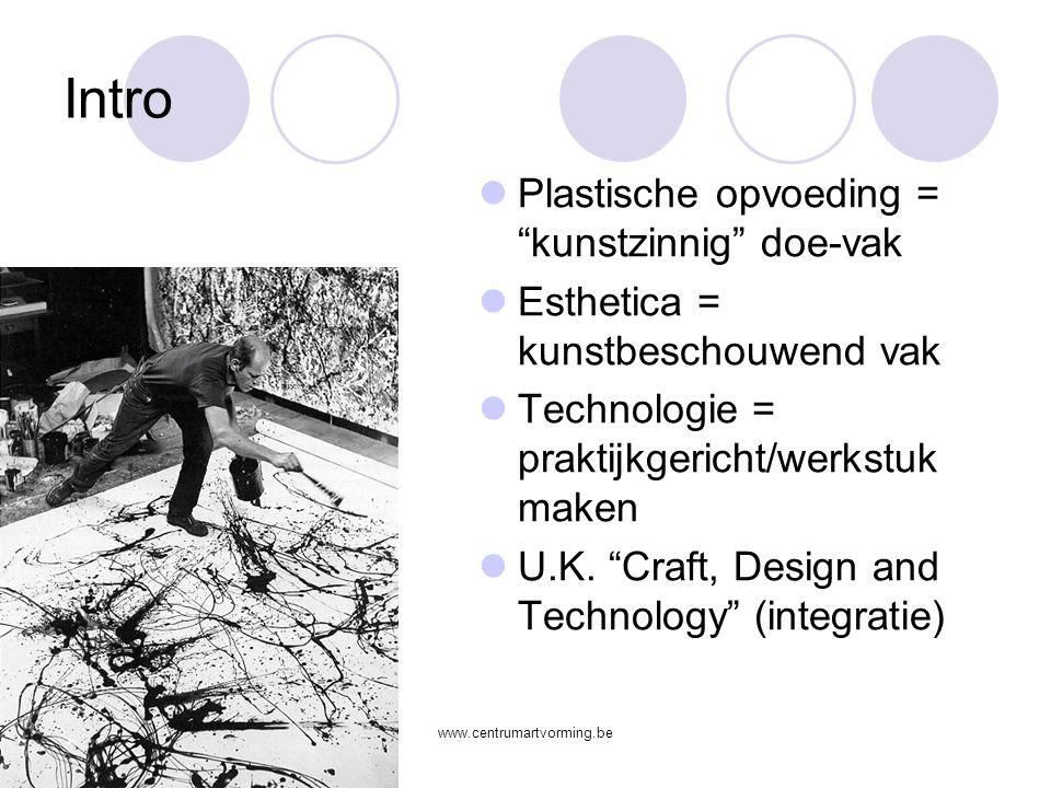Intro Plastische opvoeding = kunstzinnig doe-vak