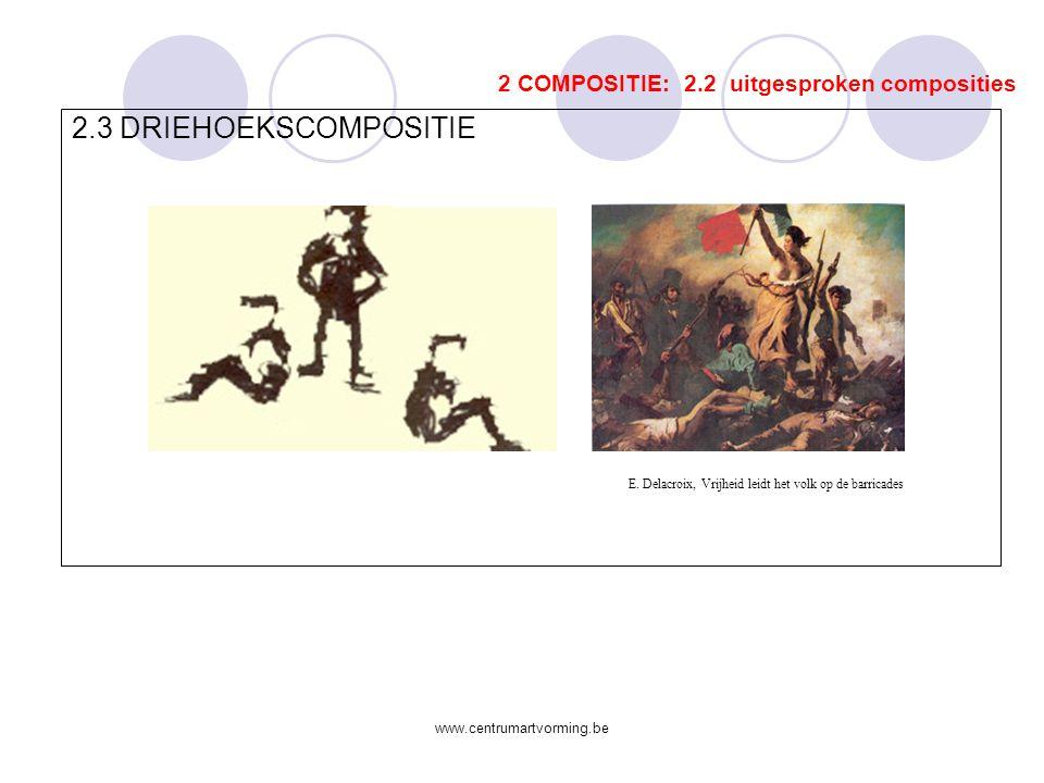 2.3 DRIEHOEKSCOMPOSITIE 2 COMPOSITIE: 2.2 uitgesproken composities