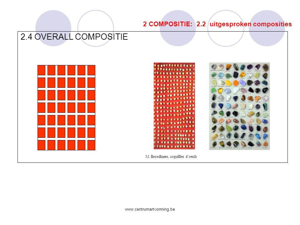 2.4 OVERALL COMPOSITIE 2 COMPOSITIE: 2.2 uitgesproken composities