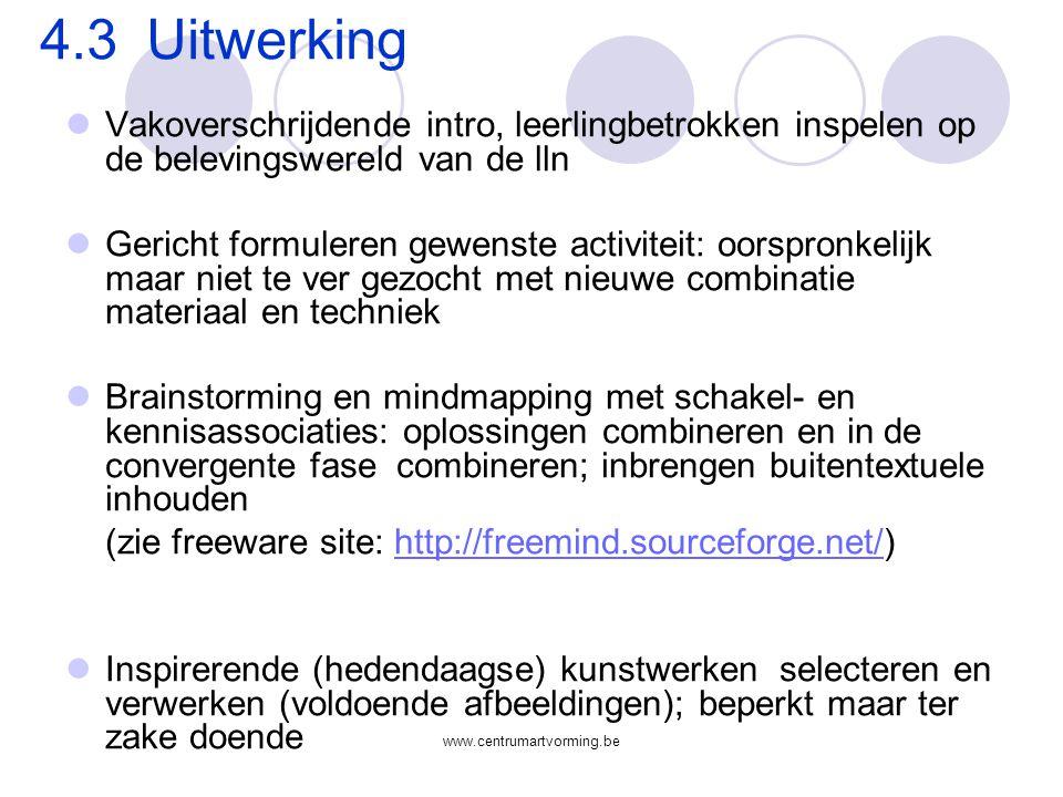 4.3 Uitwerking Vakoverschrijdende intro, leerlingbetrokken inspelen op de belevingswereld van de lln.