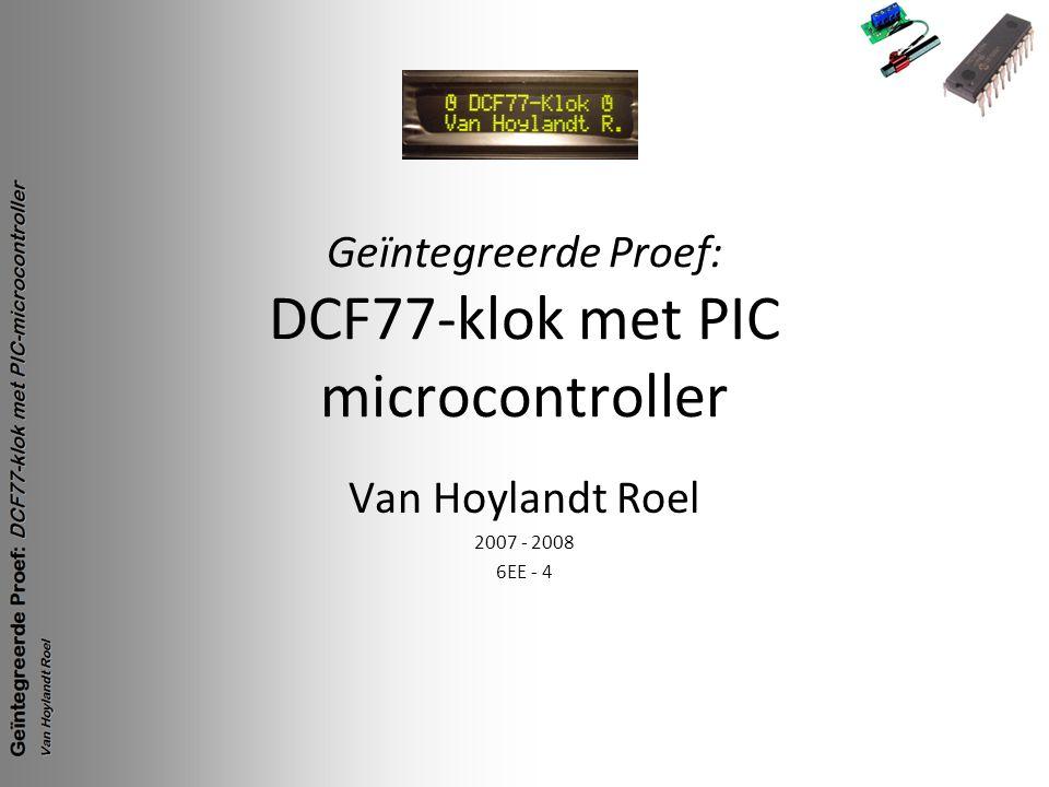 Geïntegreerde Proef: DCF77-klok met PIC microcontroller