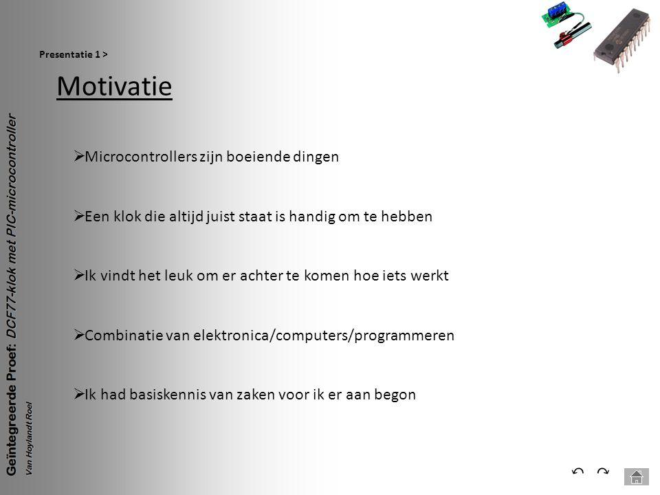 Motivatie ⃔ ⃕ Microcontrollers zijn boeiende dingen