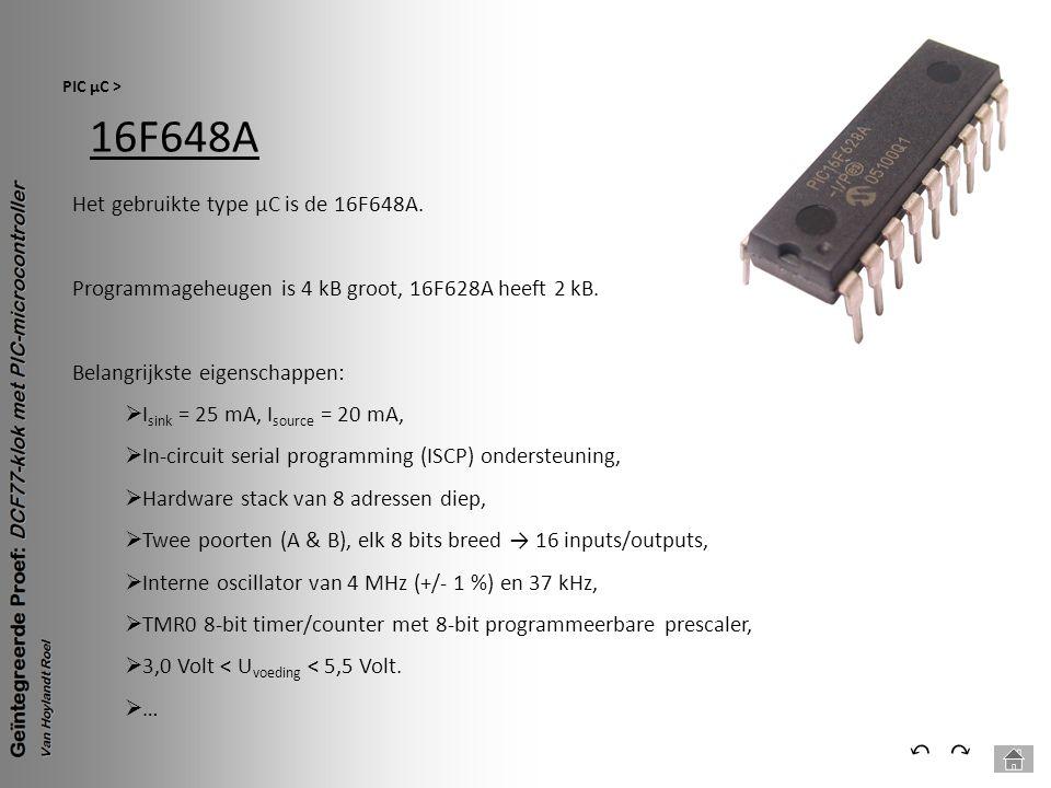 16F648A ⃔ ⃕ Het gebruikte type µC is de 16F648A.