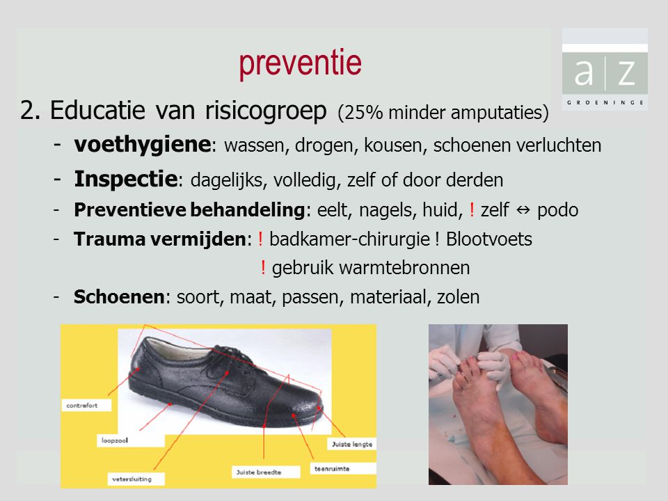 preventie 2. Educatie van risicogroep (25% minder amputaties)