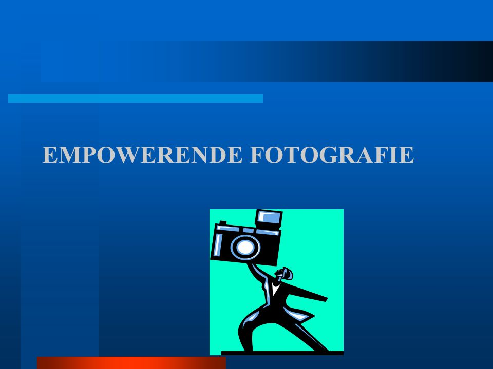 EMPOWERENDE FOTOGRAFIE