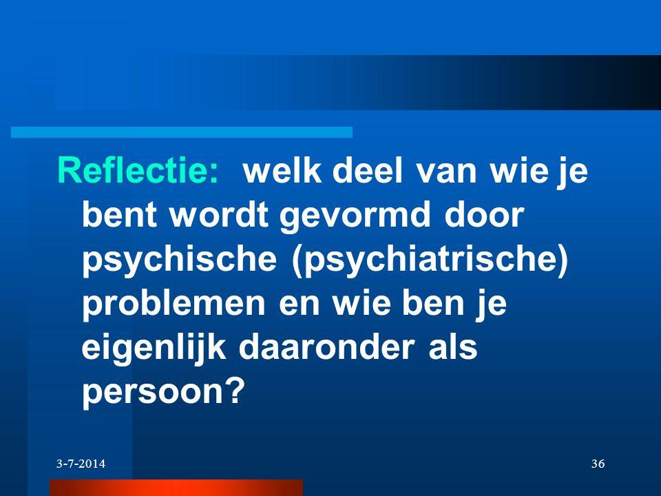 Reflectie: welk deel van wie je bent wordt gevormd door psychische (psychiatrische) problemen en wie ben je eigenlijk daaronder als persoon