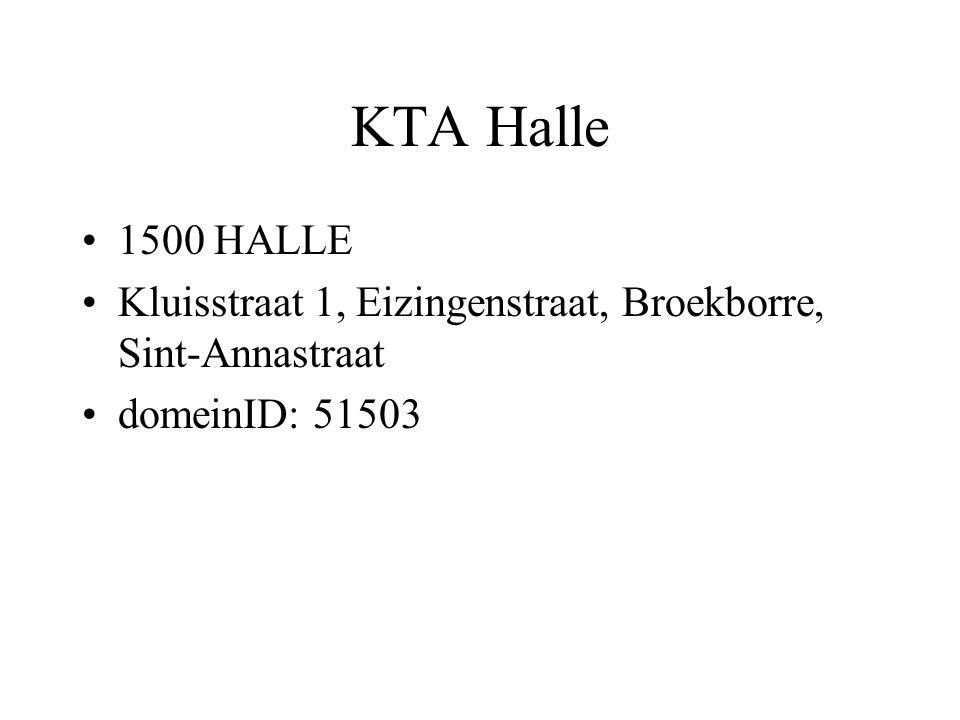 KTA Halle 1500 HALLE Kluisstraat 1, Eizingenstraat, Broekborre, Sint-Annastraat domeinID: 51503