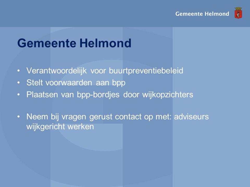 Gemeente Helmond Verantwoordelijk voor buurtpreventiebeleid