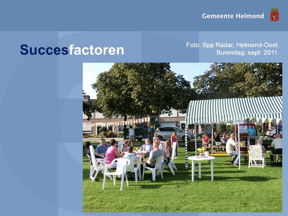 Succesfactoren Foto: Bpp Radar, Helmond-Oost. Burendag: sept. 2011.