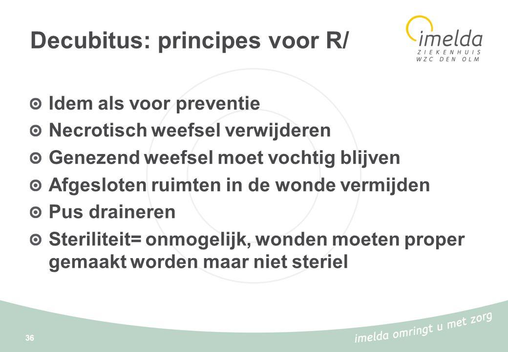 Decubitus: principes voor R/