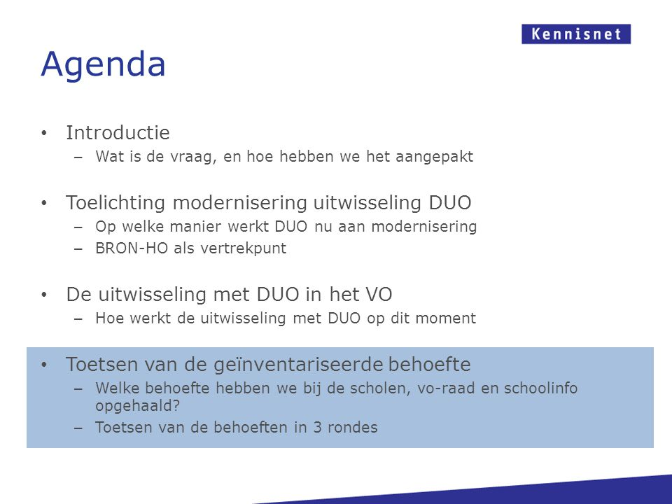Agenda Introductie Toelichting modernisering uitwisseling DUO