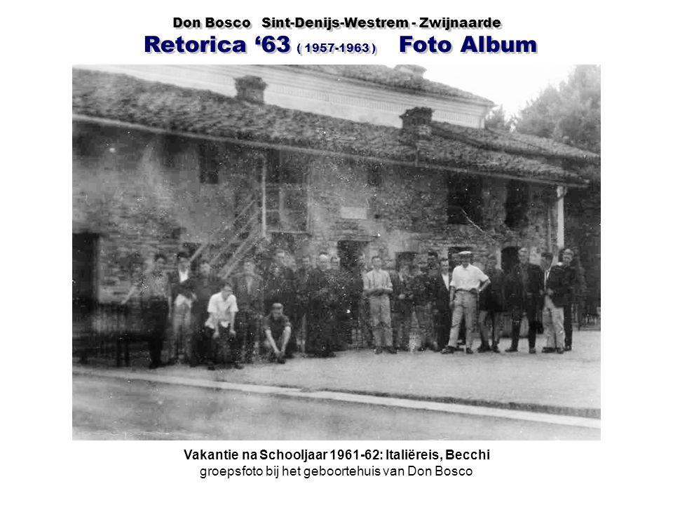 Vakantie na Schooljaar 1961-62: Italiëreis, Becchi