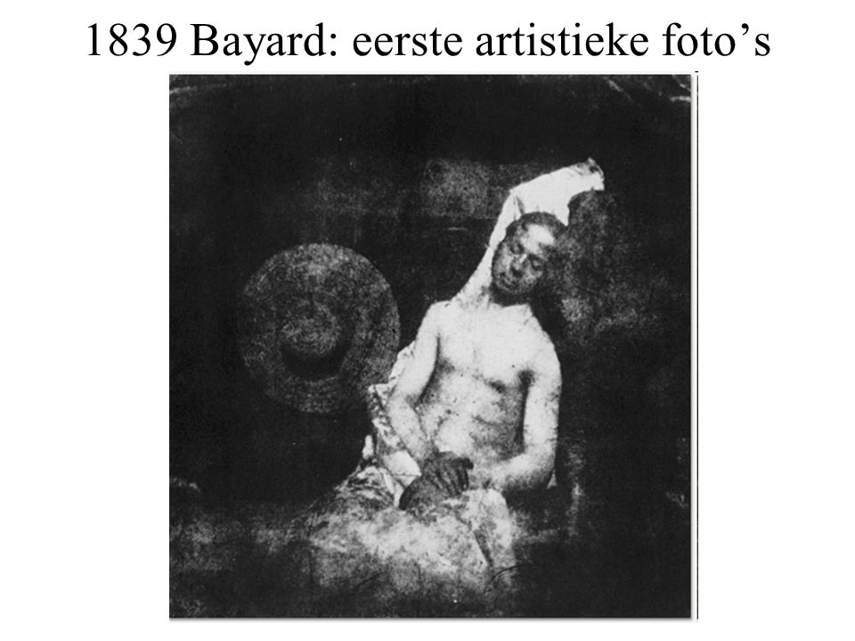 1839 Bayard: eerste artistieke foto's