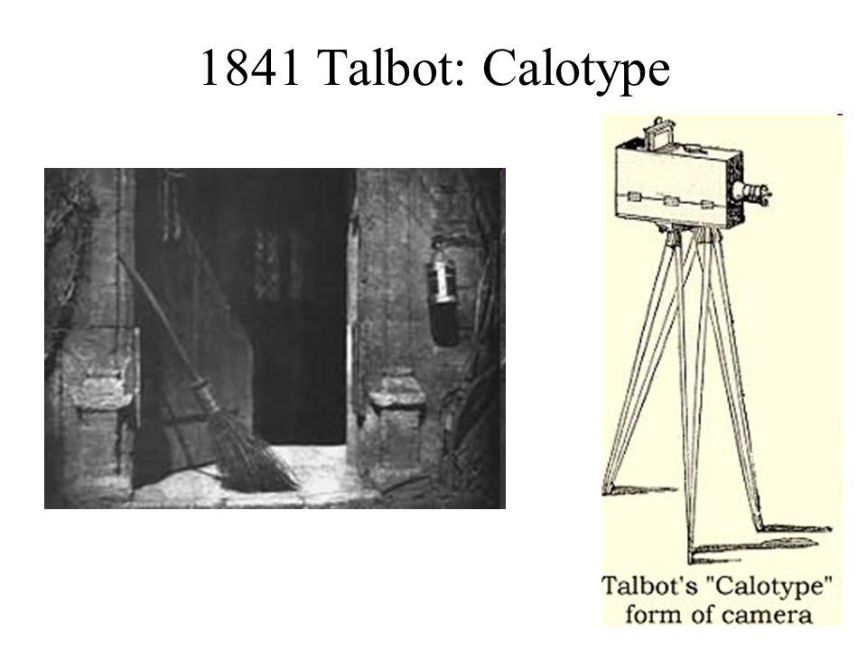 1841 Talbot: Calotype