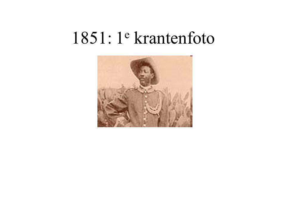 1851: 1e krantenfoto