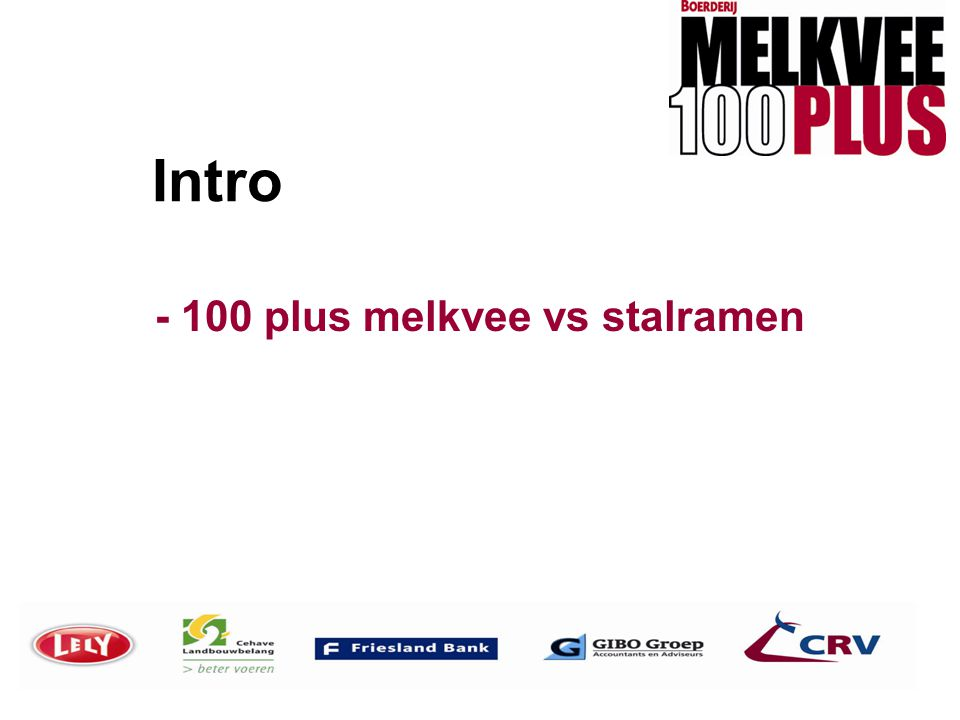 - 100 plus melkvee vs stalramen
