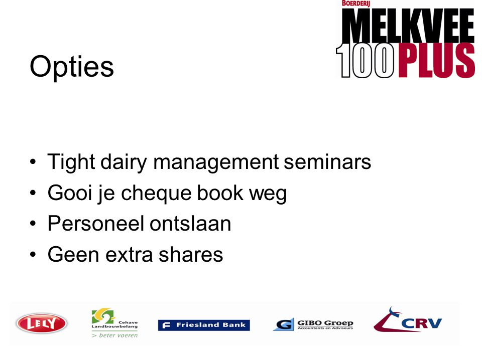 Opties Tight dairy management seminars Gooi je cheque book weg
