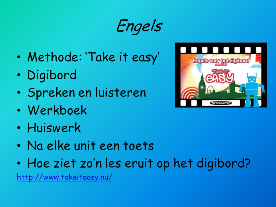 Engels Methode: 'Take it easy' Digibord Spreken en luisteren Werkboek