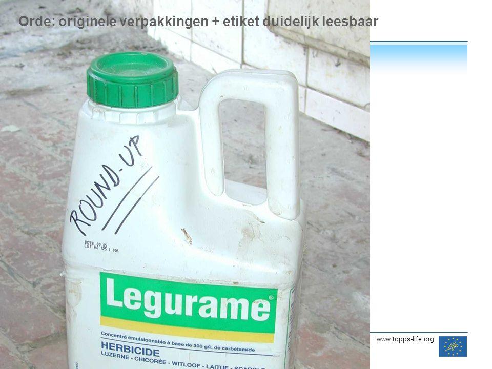 Orde: originele verpakkingen + etiket duidelijk leesbaar